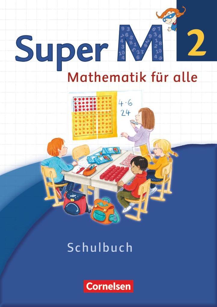 Super M 2. Schuljahr. Schülerbuch mit Kartonbeilagen. Westliche Bundesländer als Buch (kartoniert)