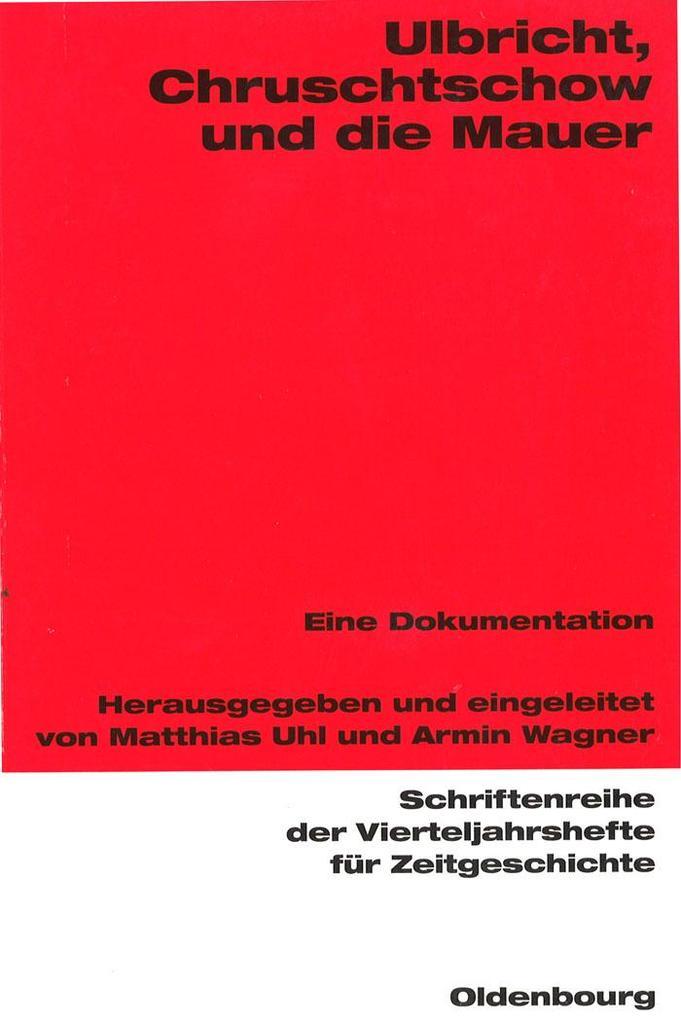 Ulbricht, Chruschtschow und die Mauer.pdf