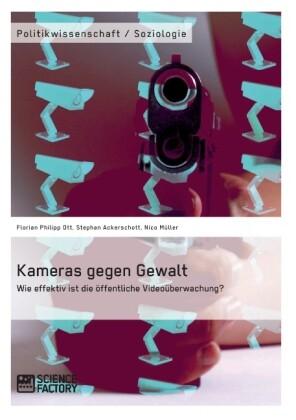 Kameras gegen Gewalt. Wie effektiv ist die öffentliche Videoüberwachung?.pdf