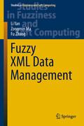Fuzzy XML Data Management
