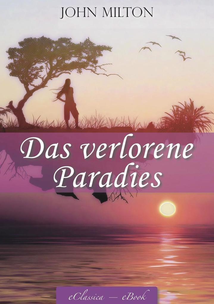 Das verlorene Paradies (Paradise Lost) - Mit Illustrationen von William Blake (Illustriert).pdf