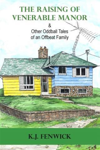 Raising of Venerable Manor & Other Oddball Tales of an Offbeat Family.pdf