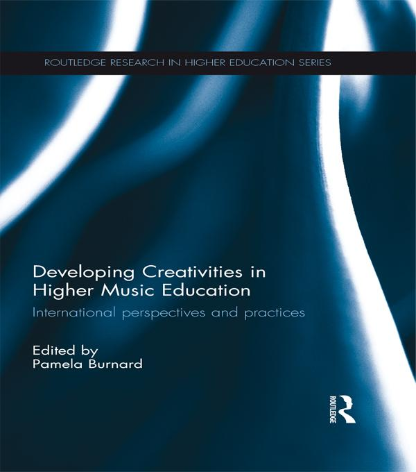 Developing Creativities in Higher Music Education.pdf
