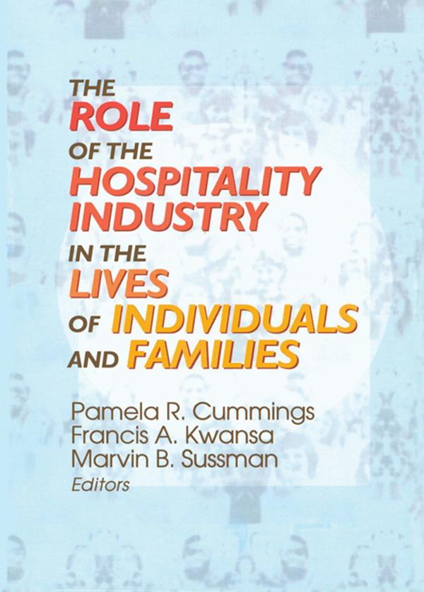 The Role of the Hospitality Industry in the Lives of Individuals and Families.pdf