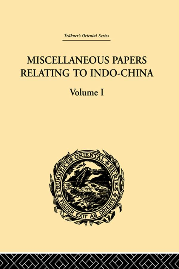 Miscellaneous Papers Relating to Indo-China: Volume I.pdf