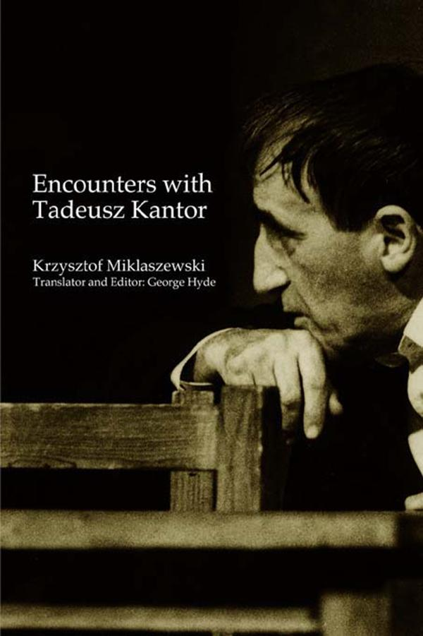 Encounters with Tadeusz Kantor.pdf