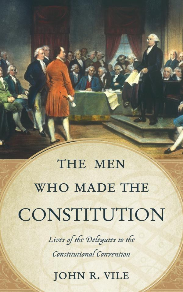 The Men Who Made the Constitution.pdf