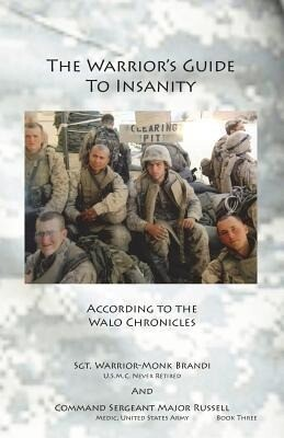The Warriors Guide to Insanity: According to the Walo Chronicles.pdf