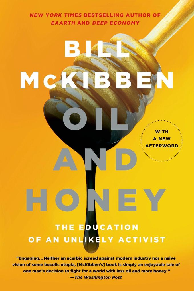 Oil and Honey: The Education of an Unlikely Activist.pdf