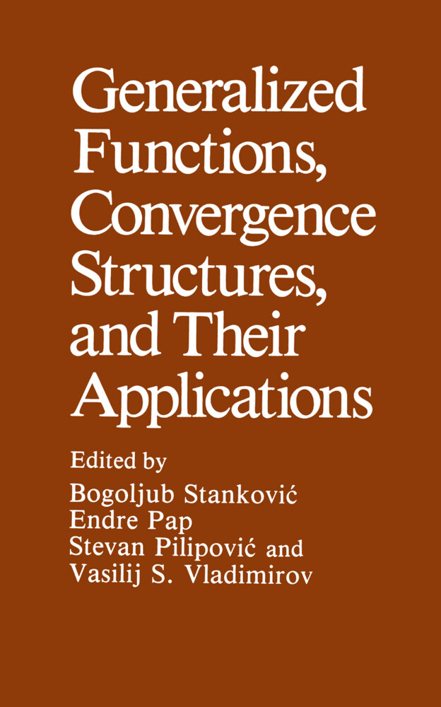 Generalized Functions, Convergence Structures, and Their Applications.pdf