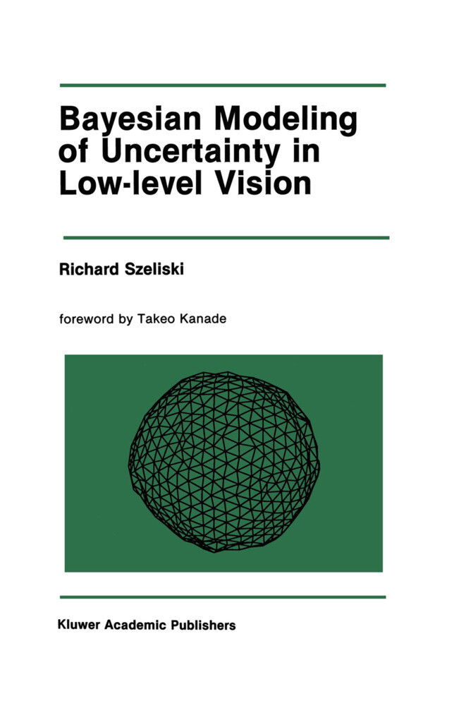 Bayesian Modeling of Uncertainty in Low-Level Vision.pdf