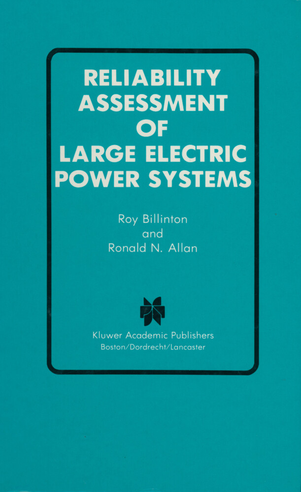 Reliability Assessment of Large Electric Power Systems.pdf