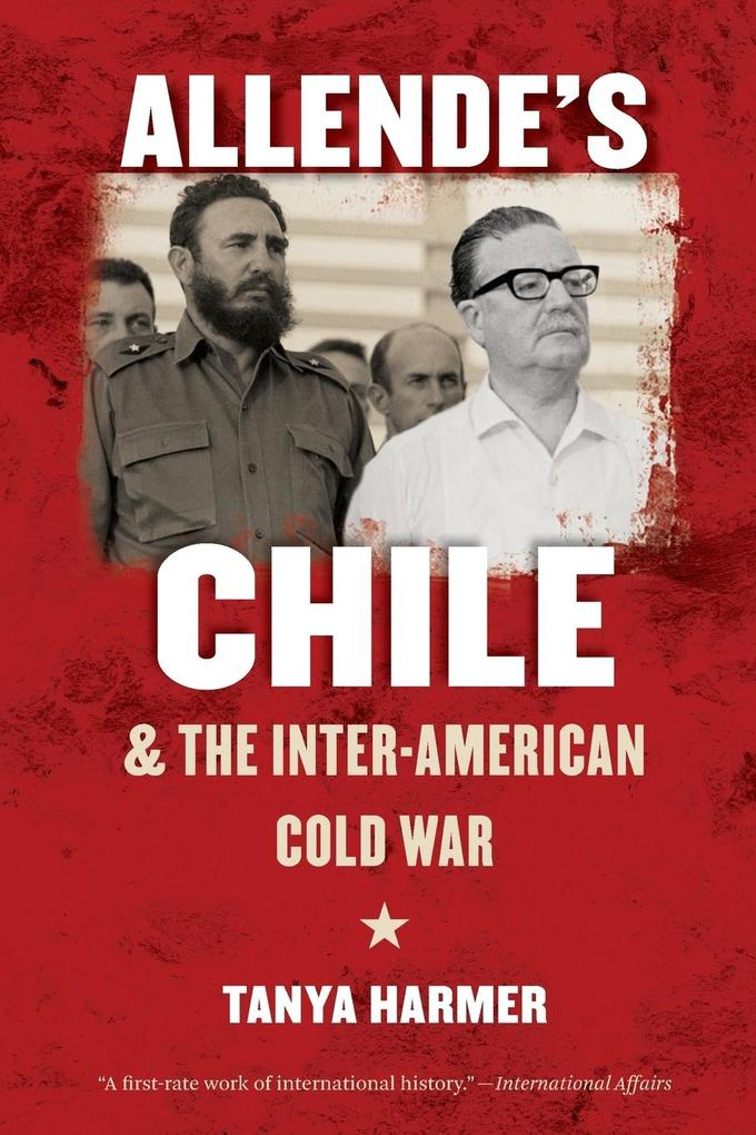 Allendes Chile and the Inter-American Cold War.pdf