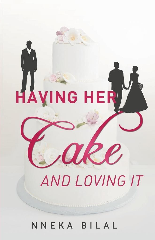 Having Her Cake and Loving It.pdf