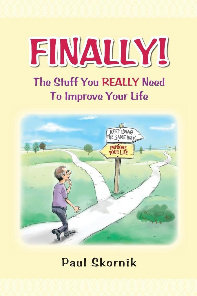 Finally! the Stuff You Really Need to Improve Your Life.pdf