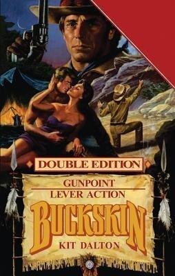 Buckskin: Gunpoint/Lever Action.pdf