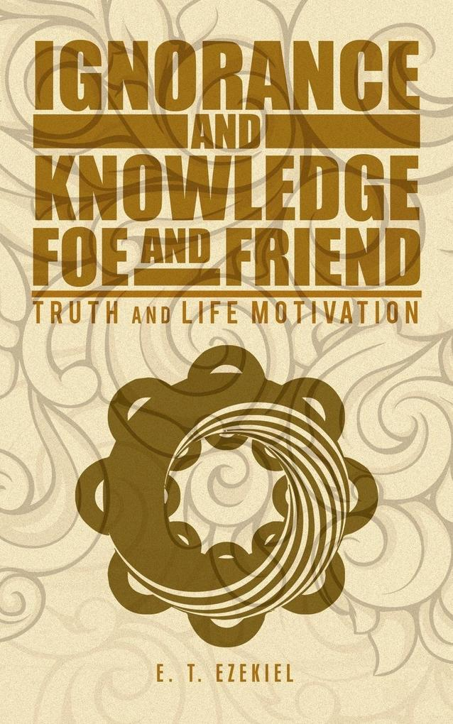 Ignorance and Knowledge Foe and Friend.pdf