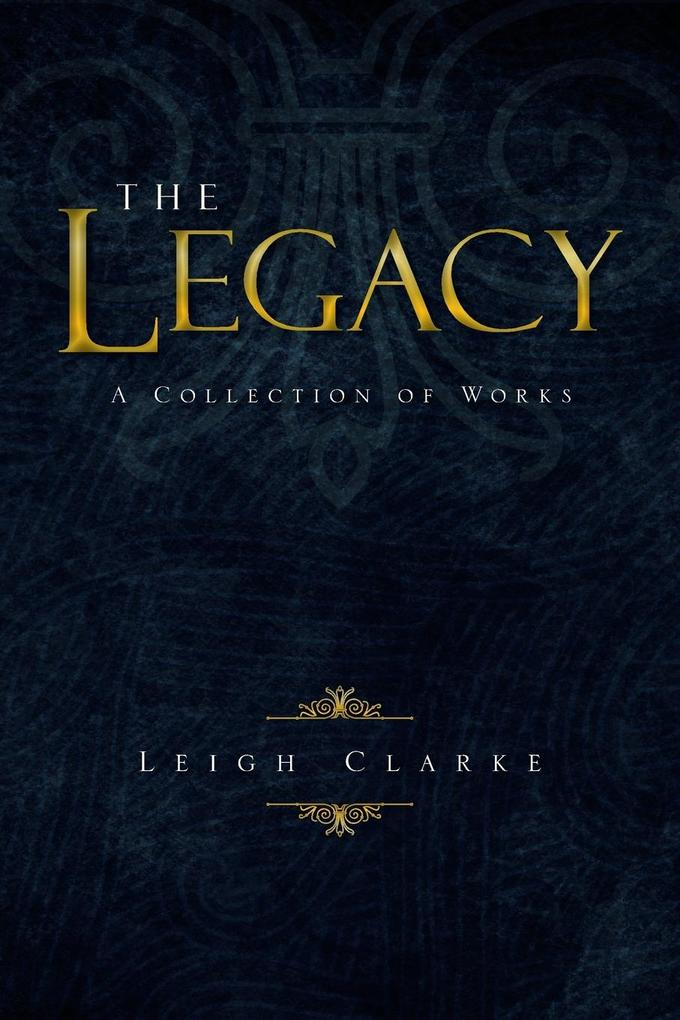 The Legacy: A Collection of Works.pdf