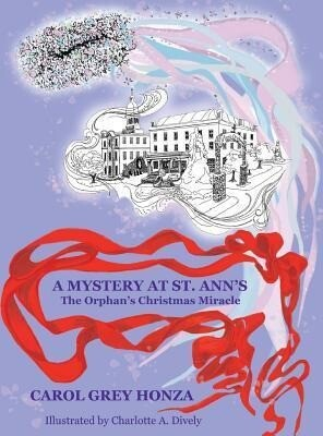 A Mystery at St. Anns: The Orphans Christmas Miracle.pdf