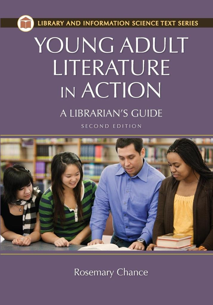 Young Adult Literature in Action: A Librarians Guide, 2nd Edition.pdf