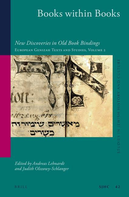 Books Within Books: New Discoveries in Old Book Bindings. European Genizah Texts and Studies Volume 2.pdf