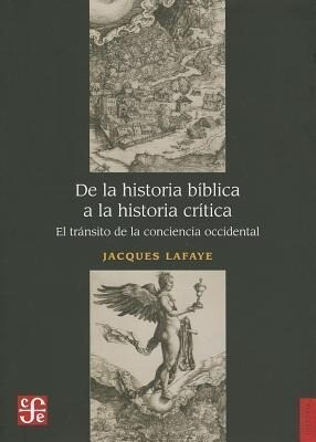 De la Historia Biblica a la Historia Critica: El Transito de la Conciencia Occidental.pdf