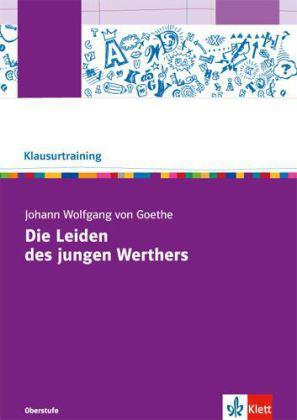 Klausurtraining: Johann Wolfgang von Goethe Die Leiden des jungen Werther.pdf