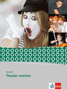 Kursbuch Theater machen