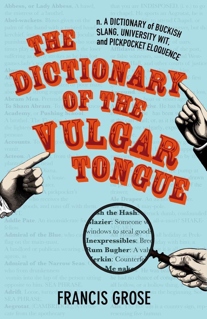 The Dictionary of the Vulgar Tongue.pdf