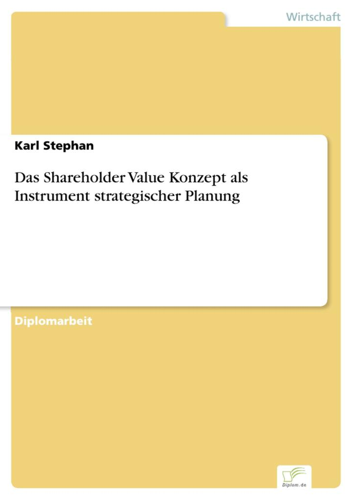 Das Shareholder Value Konzept als Instrument strategischer Planung.pdf