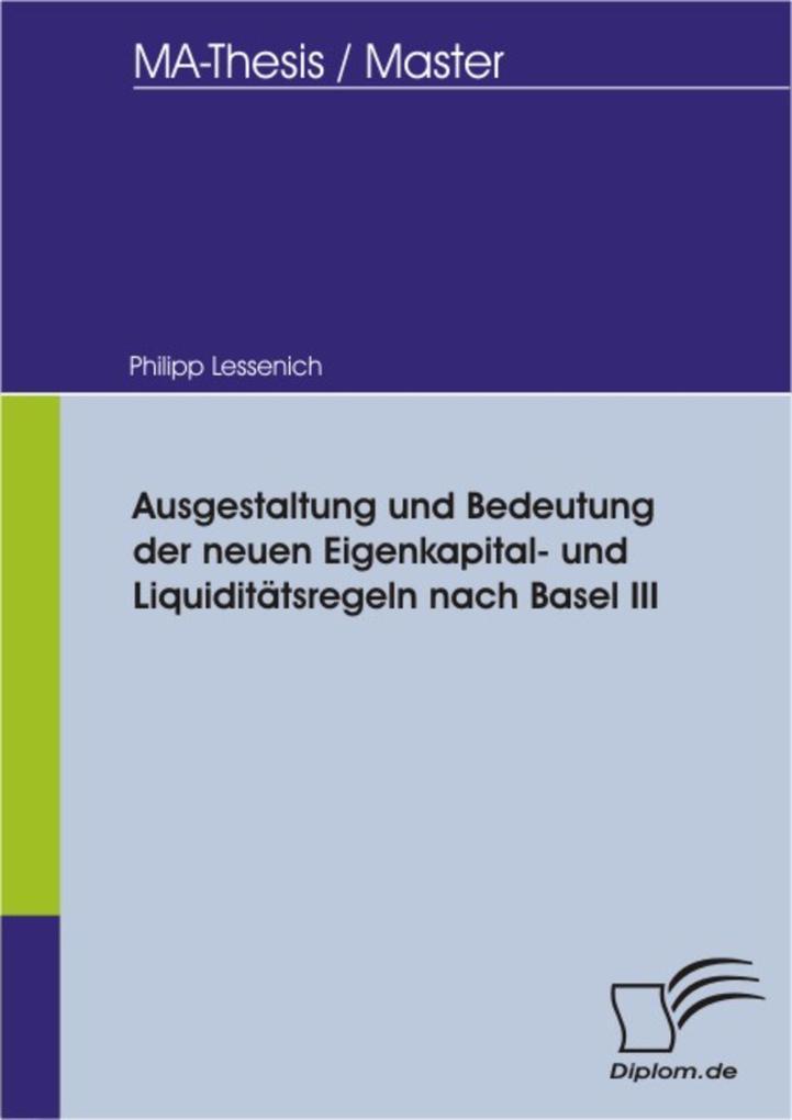 Ausgestaltung und Bedeutung der neuen Eigenkapital- und Liquiditätsregeln nach Basel III.pdf