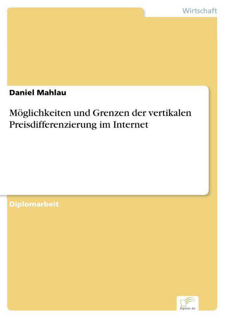 Möglichkeiten und Grenzen der vertikalen Preisdifferenzierung im Internet.pdf