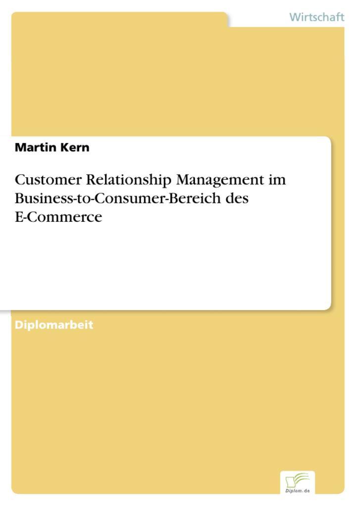 Customer Relationship Management im Business-to-Consumer-Bereich des E-Commerce.pdf