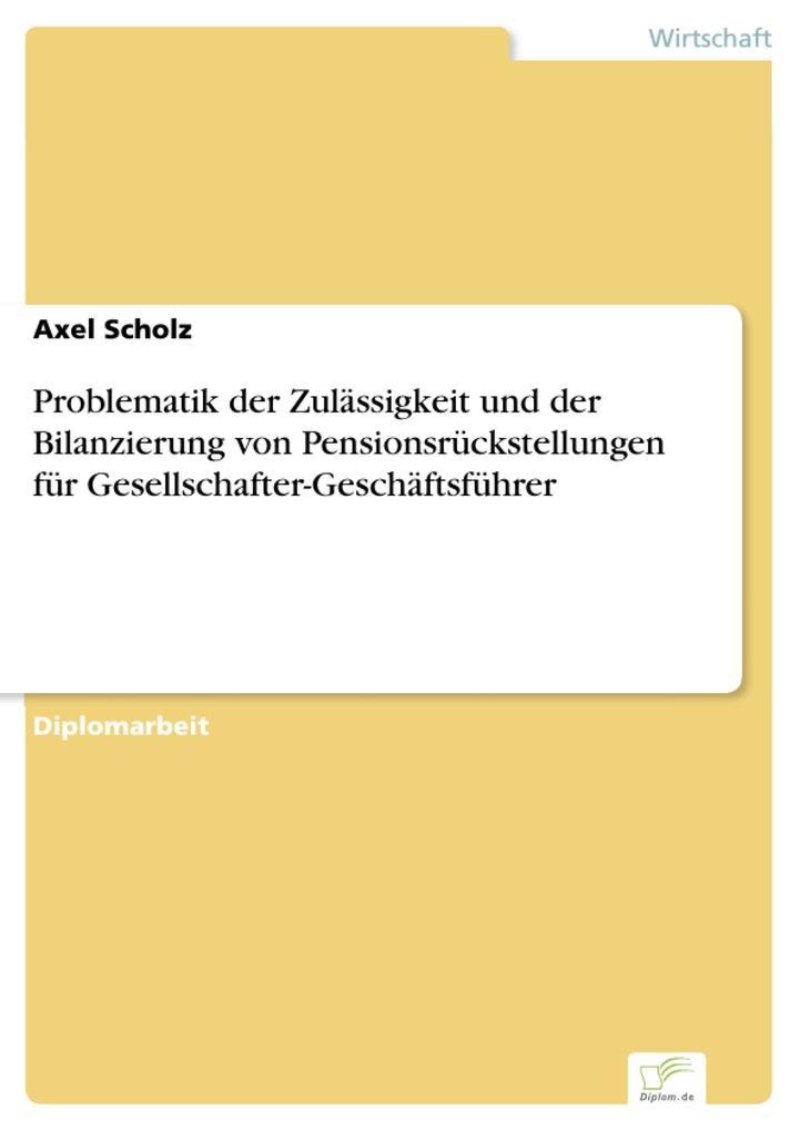 Problematik der Zulässigkeit und der Bilanzierung von Pensionsrückstellungen für Gesellschafter-Geschäftsführer.pdf