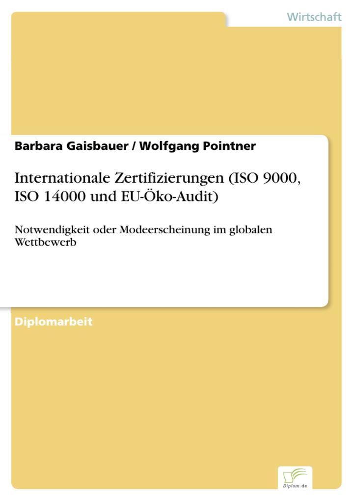 Internationale Zertifizierungen (ISO 9000, ISO 14000 und EU-Öko-Audit).pdf