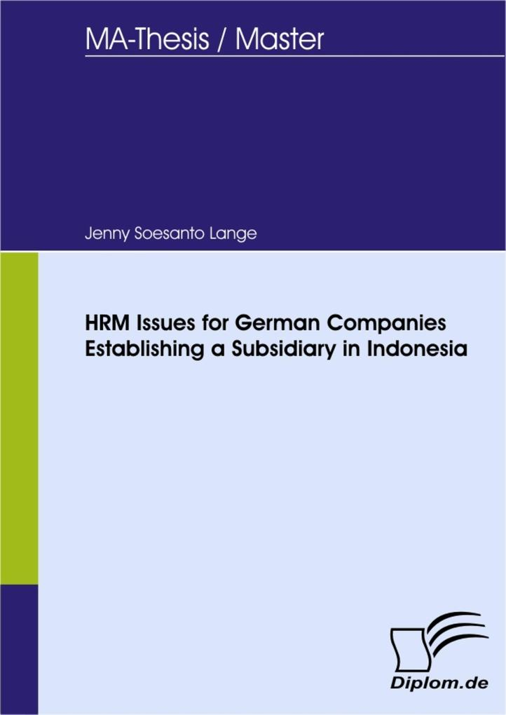 HRM Issues for German Companies Establishing a Subsidiary in Indonesia.pdf