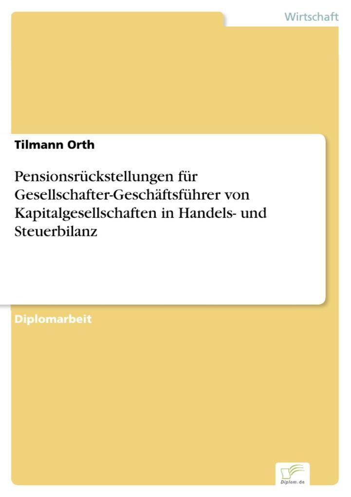 Pensionsrückstellungen für Gesellschafter-Geschäftsführer von Kapitalgesellschaften in Handels- und Steuerbilanz.pdf