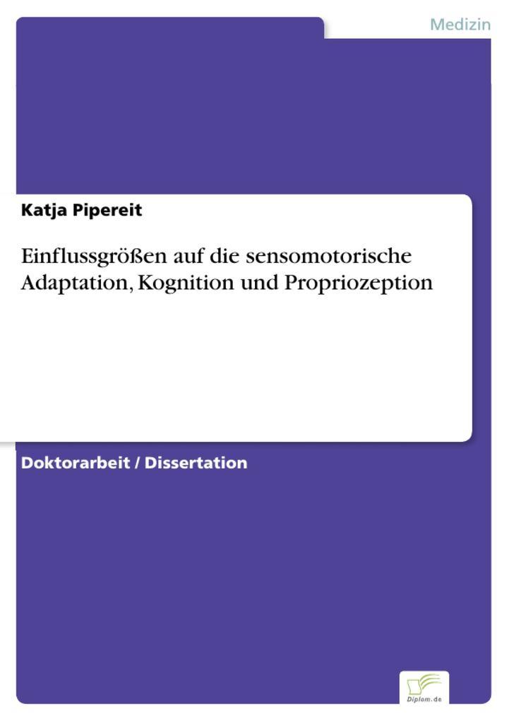 Einflussgrößen auf die sensomotorische Adaptation, Kognition und Propriozeption.pdf