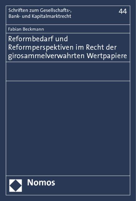 Reformbedarf und Reformperspektiven im Recht der girosammelverwahrten Wertpapiere.pdf
