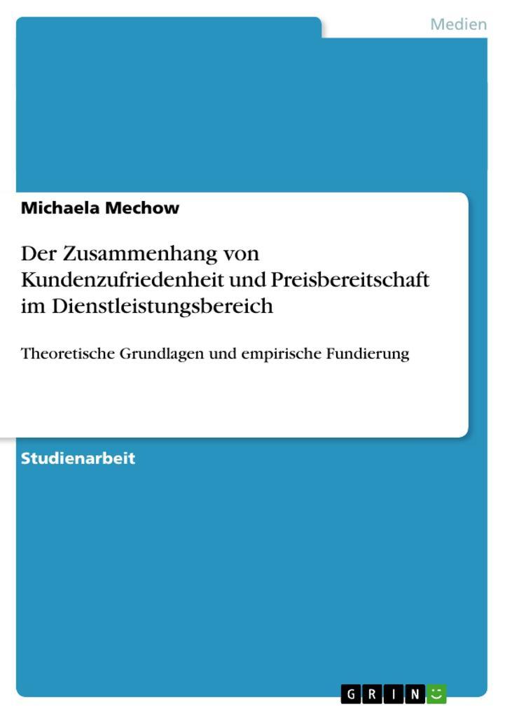 Der Zusammenhang von Kundenzufriedenheit und Preisbereitschaft im Dienstleistungsbereich.pdf
