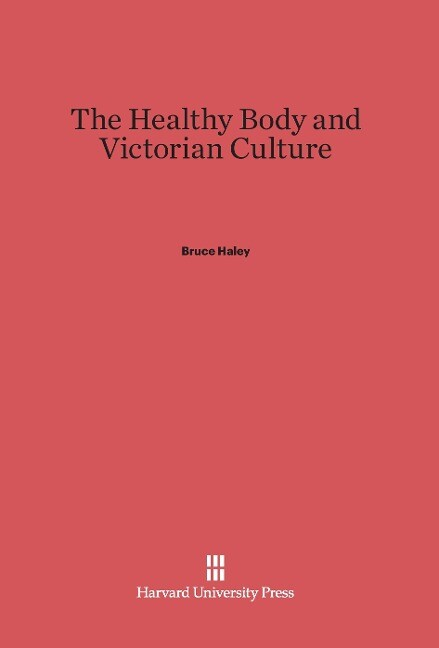 The Healthy Body and Victorian Culture.pdf
