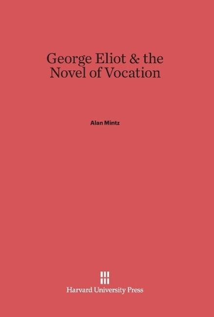 George Eliot & the Novel of Vocation.pdf