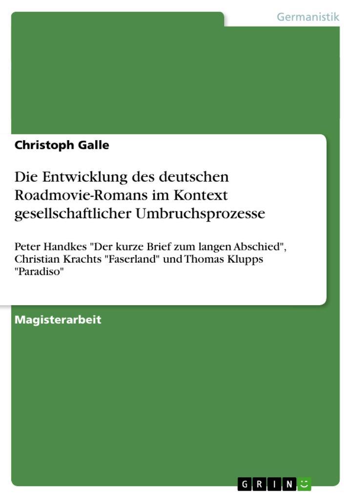 Die Entwicklung des deutschen Roadmovie-Romans im Kontext gesellschaftlicher Umbruchsprozesse.pdf