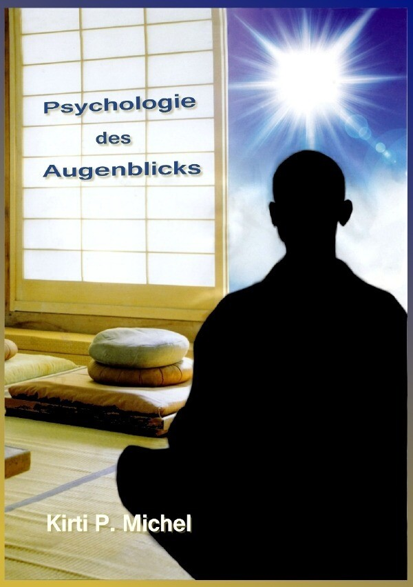 Psychologie des Augenblicks als Buch (kartoniert)