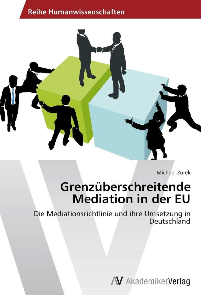 Grenzüberschreitende Mediation in der EU.pdf