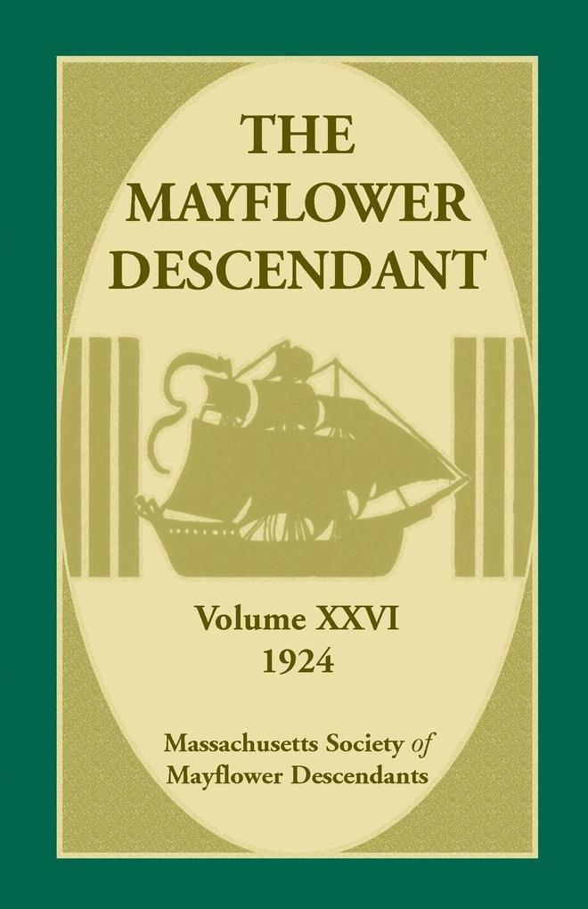 The Mayflower Descendant, Volume 26, 1924.pdf