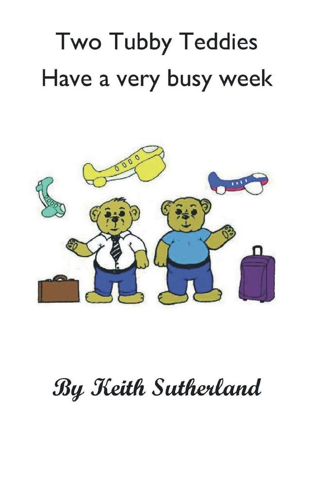 Two Tubby Teddies Have a Very Busy Week.pdf