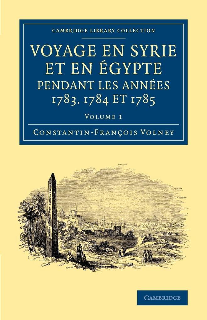 Voyage En Syrie Et En E Gypte Pendant Les Anne Es 1783, 1784 Et 1785.pdf