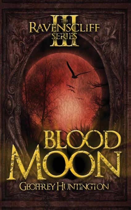 Blood Moon: The Ravenscliff Series - Book Three.pdf