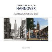 Zeitreise durch Hannover